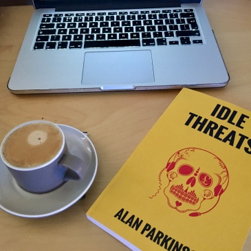 Idle Threats Alan Parkinson Desk